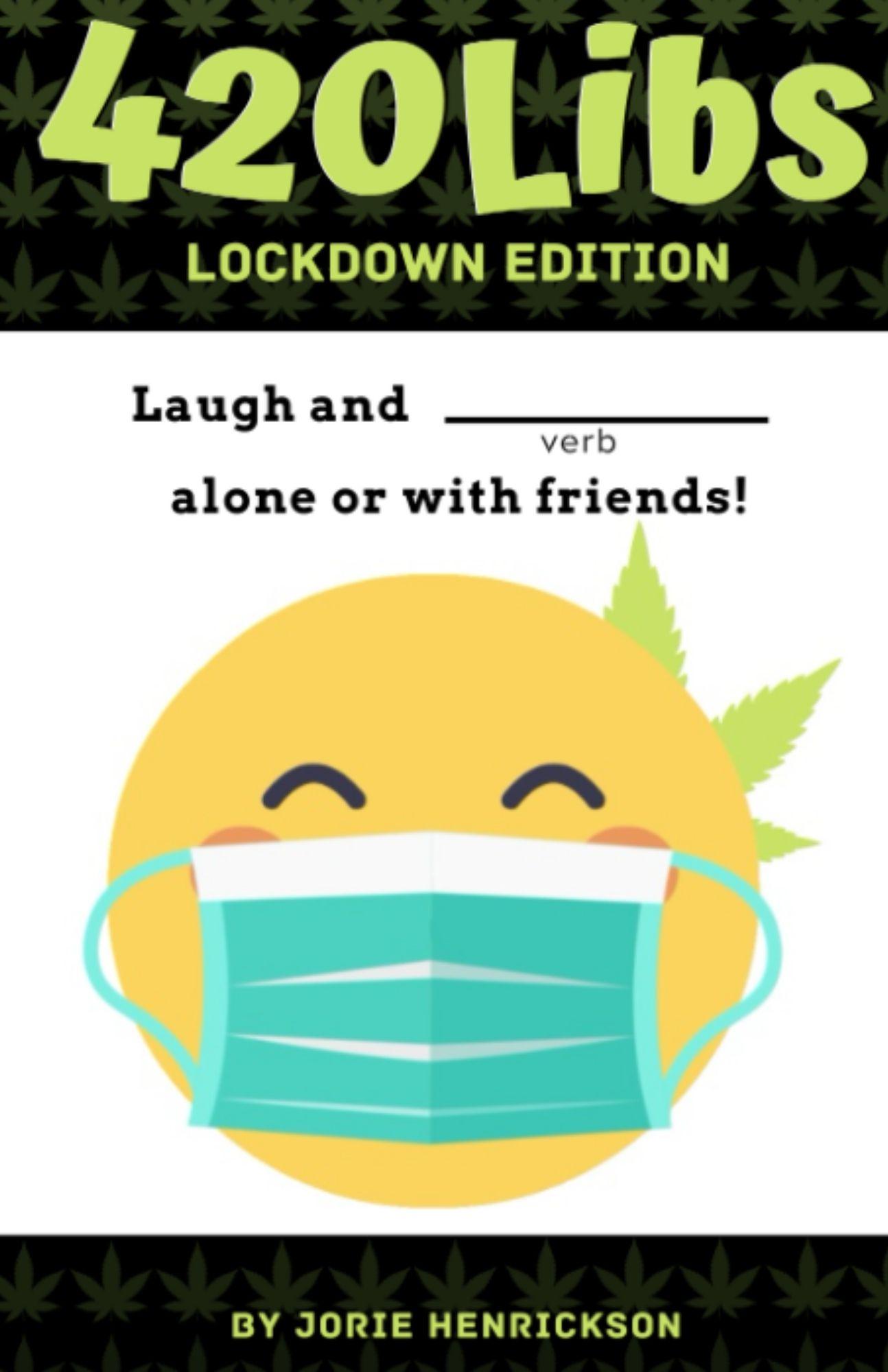"The latest book, ""420Libs: Lockdown Edition"""